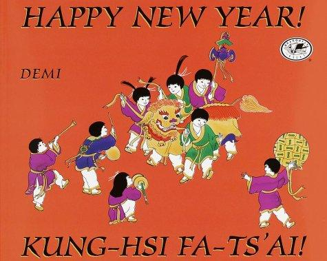 Happy New Year! / Kung-Hsi Fa-Ts'ai!