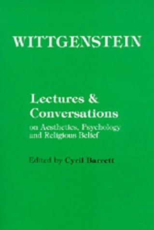 Lectures & conversations on aesthetics, psychology, and religious belief