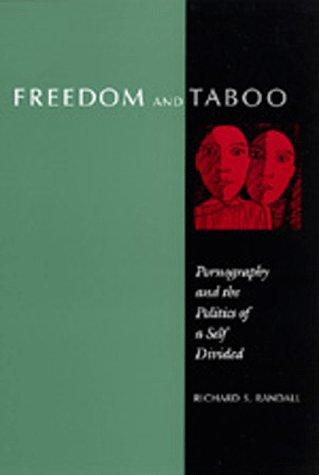 Image for Freedom and Taboo: Pornography and the Politics of a Self Divided