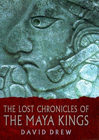 Download The lost chronicles of the Maya kings