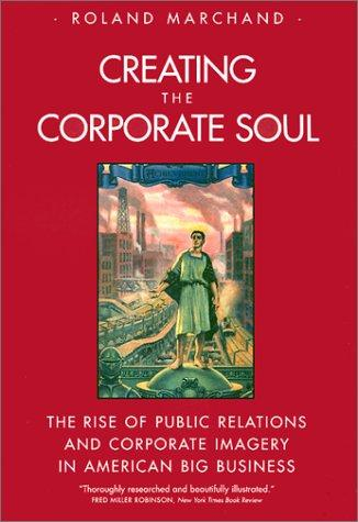 Download Creating the Corporate Soul
