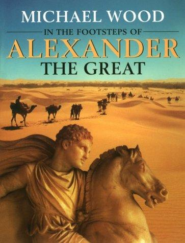 Download In the Footsteps of Alexander The Great