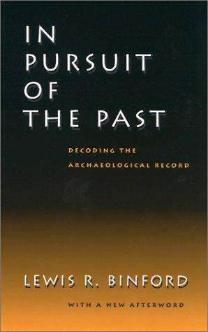 In pursuit of the past