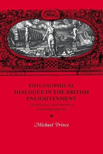 Download Philosophical Dialogue in the British Enlightenment