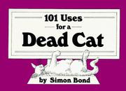101 Uses for Dead Cats