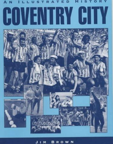 Download Coventry City (Desert Island Football Histories)