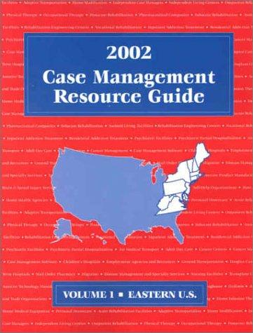 Case Management Resource Guide, 2002