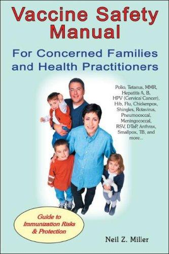 Download Vaccine Safety Manual for Concerned Families and Health Practitioners