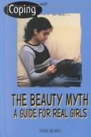 Download Coping with the beauty myth