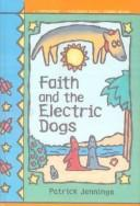 Faith and the Electric Dogs (Apple Signature Edition)
