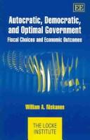 Download Autocratic, Democratic, And Optimal Government