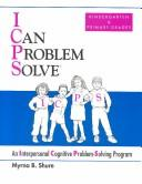 I Can Problem Solve : An Interpersonal Cognitive Problem Solving Program