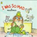 Download I Was So Mad (Golden Look-Look Books)