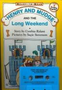 Download Henry and Mudge and the Long Weekend (Henry & Mudge)