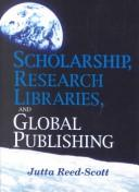 Download Scholarship, Research Libraries, and Global Publishing