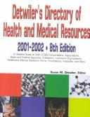 Download Detwiler's Directory of Health and Medical Resources