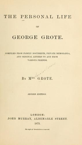 The personal life of George Grote.