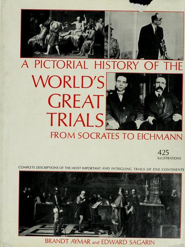 A pictorial history of the world's great trials