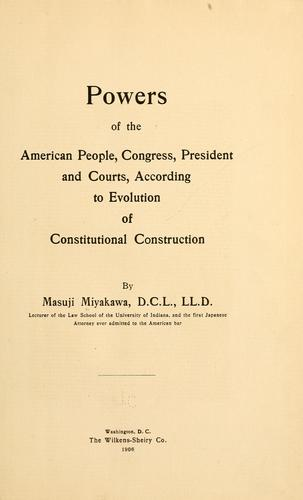 Powers of the American people, Congress, President, and courts