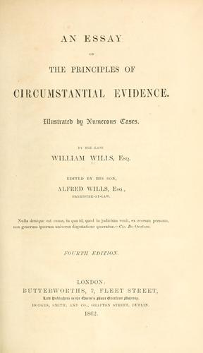 An essay on the principles of circumstantial evidence.