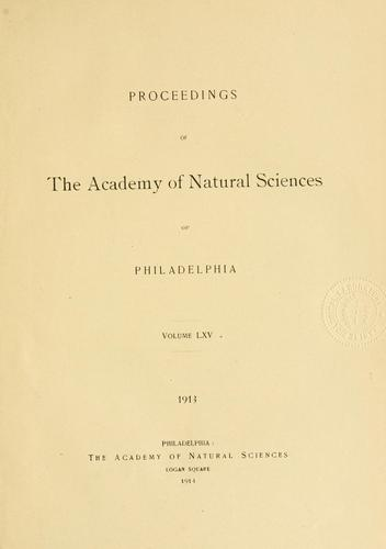 Proceedings of the Academy of Natural Sciences of Philadelphia, Volume 65