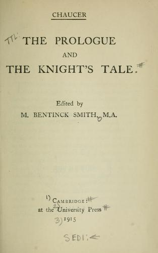 The prologue and The knight's tale by Geoffrey Chaucer