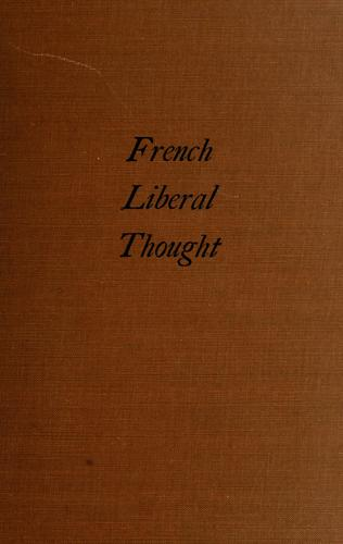 Download The rise of French liberal thought