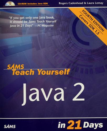 Download Sams teach yourself Java 2 in 21 days