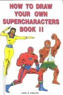 Download How to Draw Your Own Supercharacters