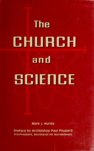 The church and science by Mark J. Hurley