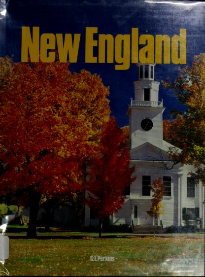 """New England (""""Spotlight on the Best of Cities, States, and Countries"""") by Cyrus Francis Perkins"""