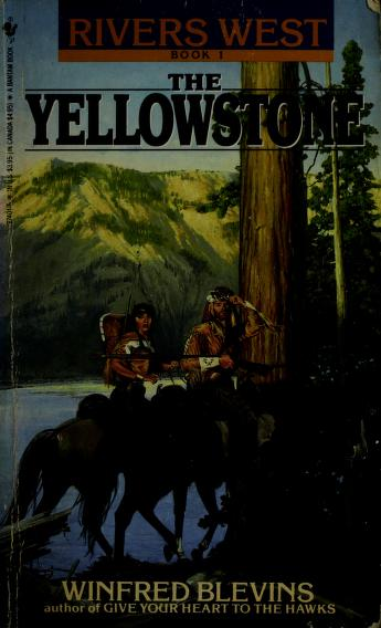 Cover of: The Yellowstone | Winfred Blevins