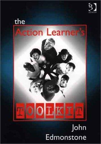 The Action Learner's Toolkit by John Edmonstone