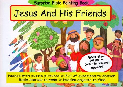 Jesus and His Friends (Surprise Bible Painting Books) by Martin Pierce