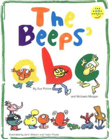 Beeps ABC by Michaela Morgan