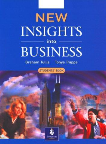 Insights into Business (NIIB) by Michael Lannon, G Tullis, T Trappe