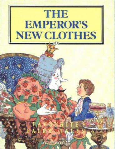 The Emperor's New Clothes by Hans Christian Andersen