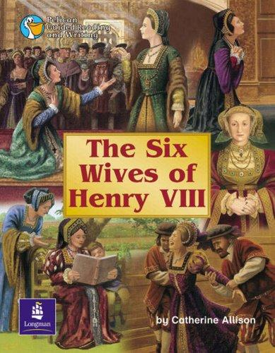 The Six Wives of Henry VIII by C. Allison