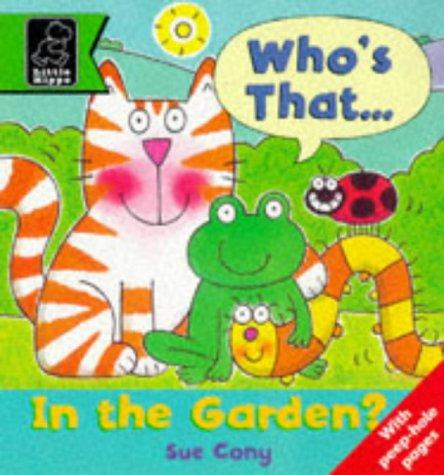 Who's That in the Garden? (Play with S.) by Sue Cony