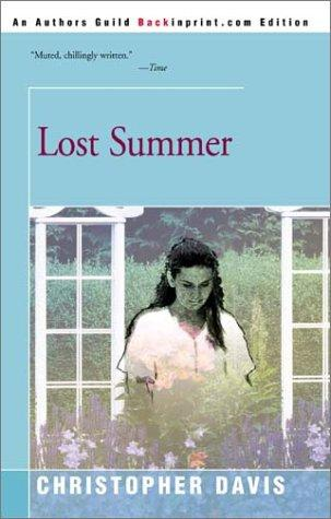 Lost Summer by Christopher Davis