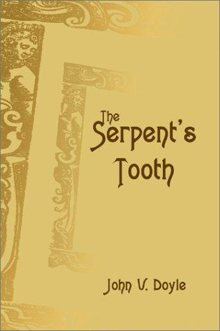 The Serpent's Tooth by John Doyle
