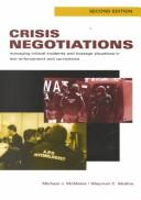 Crisis negotiations by Michael J. McMains, Wayman C. Mullins
