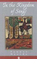 In the kingdom of songs by Tanure Ojaide