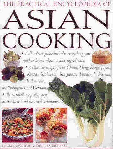 The Practical Encyclopedia of Asian Cooking by Sallie Morris