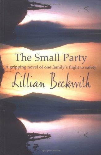 The Small Party by Lillian Beckwith