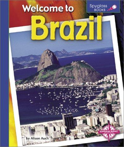 Welcome to Brazil by Alison Auch