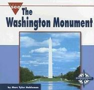 The Washington Monument (Let's See Library - Our Nation) by Marc Tyler Nobleman