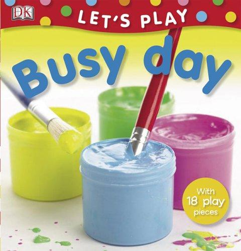 Busy Day (LET'S PLAY) by Miriam Stoppard