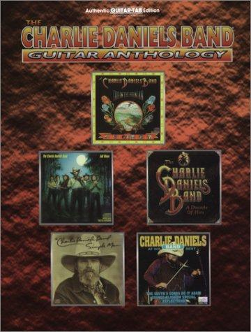 The Charlie Daniels Band Guitar Anthology by Charlie Daniels Band