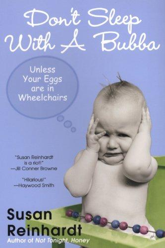 Don't Sleep with a Bubba by Susan Reinhardt